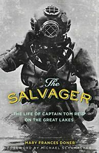 The Salvager The Life Of Captain Tom Reid On The Great Lakes Fesler Lampert Minnesota Heritage