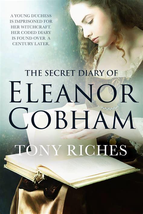 The Secret Diary Of Eleanor Cobham English Edition