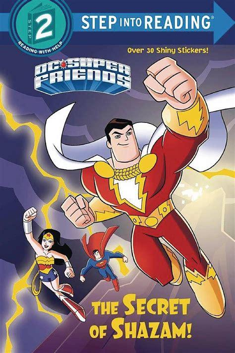 The Secret Of Shazam Dc Super Friends Dc Super Friends Step Into Reading Step 2