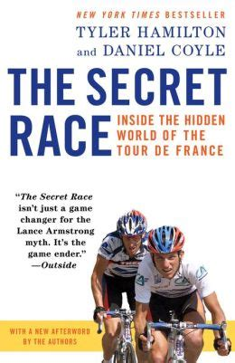 The Secret Race Inside The Hidden World Of The Tour De France