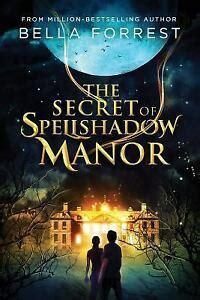 The Secret of Spellshadow Manor: Volume 1