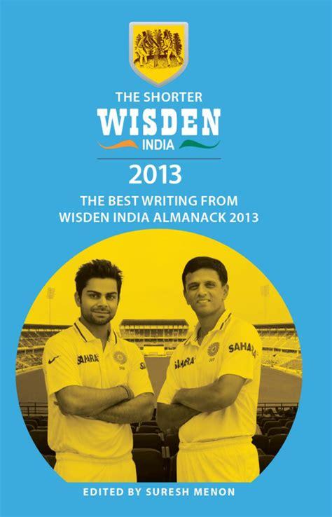The Shorter Wisden India Almanack 2013 English Edition