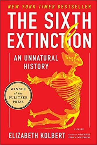 The Sixth Extinction An Unnatural History English Edition