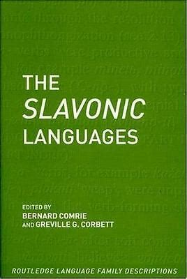 The Slavonic Languages Routledge Language Family Series