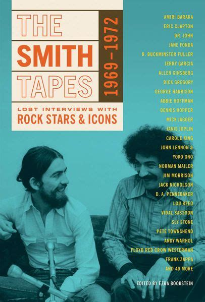 The Smith Tapes Lost Interviews With Rock Stars And Icons 1969 1972