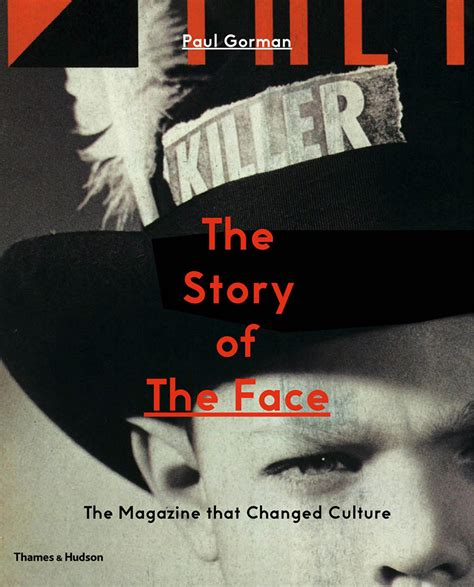The Story Of The Face The Magazine That Changed Culture