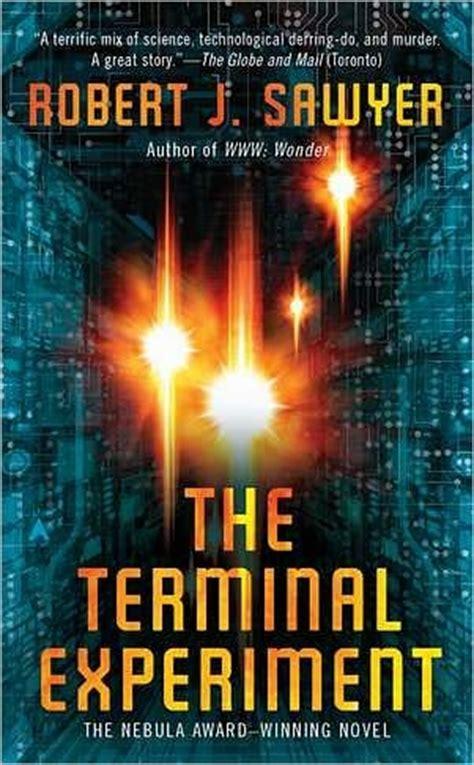 The Terminal Experiment Robert J Sawyer