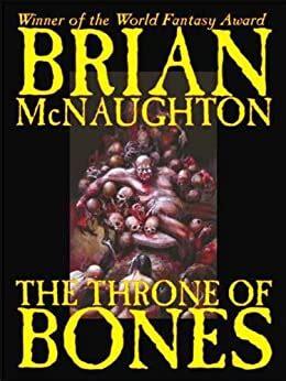 The Throne Of Bones Brian Mcnaughton