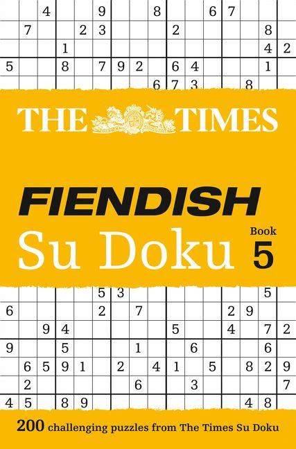 The Times Fiendish Su Doku Book 9: 200 challenging Su Doku puzzles (Times Mind Games)