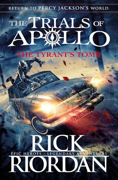 The Tyrant S Tomb The Trials Of Apollo Book Four