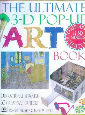 The Ultimate 3 D Pop Up Art Book