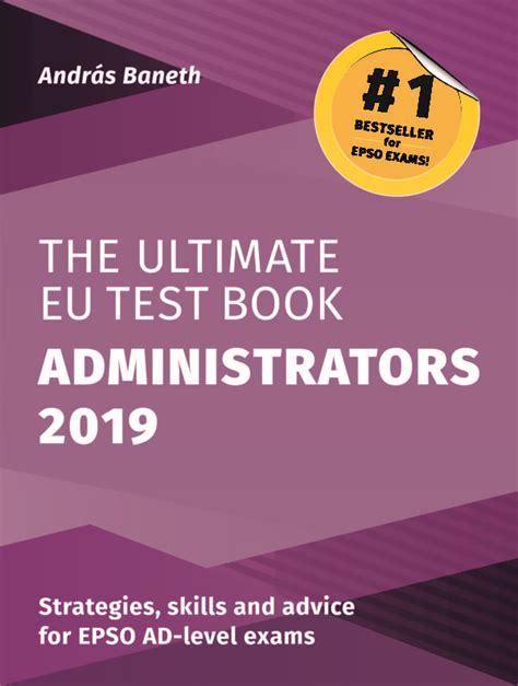 The Ultimate Eu Test Book Administrators 2019