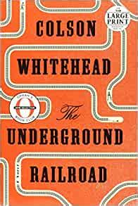 The Underground Railroad Oprah S Book Club Random House Large Print