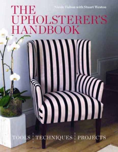 The Upholsterer's Handbook (Mitchell Beazley Interiors)