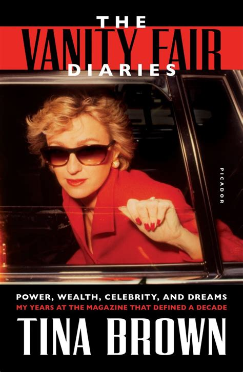 The Vanity Fair Diaries: Power, Wealth, Celebrity, and Dreams: My Years at the Magazine That Defined a Decade (International Edition)
