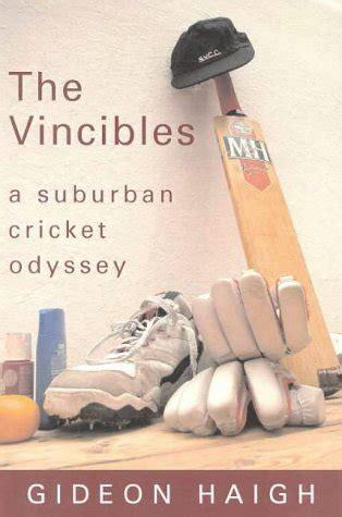 The Vincibles A Suburban Cricket Odyssey