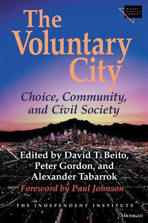 The Voluntary City Choice Community And Civil Society