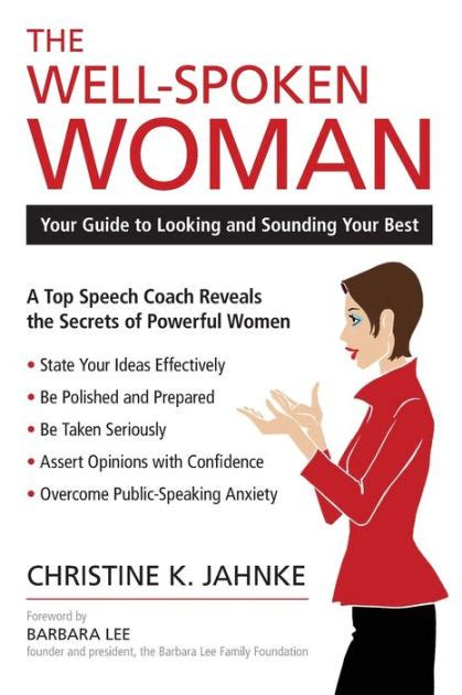 The Well Spoken Woman Your Guide To Looking And Sounding Your Best English Edition