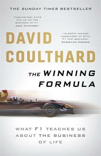 The Winning Formula Leadership Strategy And Motivation The F1 Way
