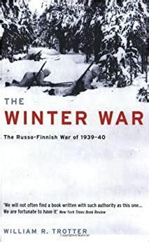 The Winter War: The Russo-Finnish War of 1939-40