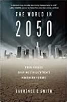 The World In 2050 Four Forces Shaping Civilization S Northern Future English Edition
