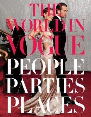 The World In Vogue People Parties Places