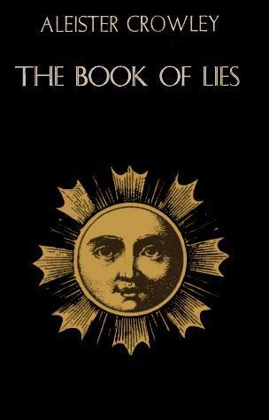 The Writings Of Aleister Crowley The Book Of Lies The Book Of The Law Magick And Cocaine