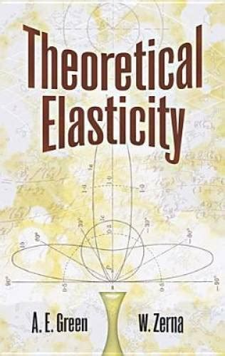 Theoretical Elasticity Dover Civil And Mechanical Engineering