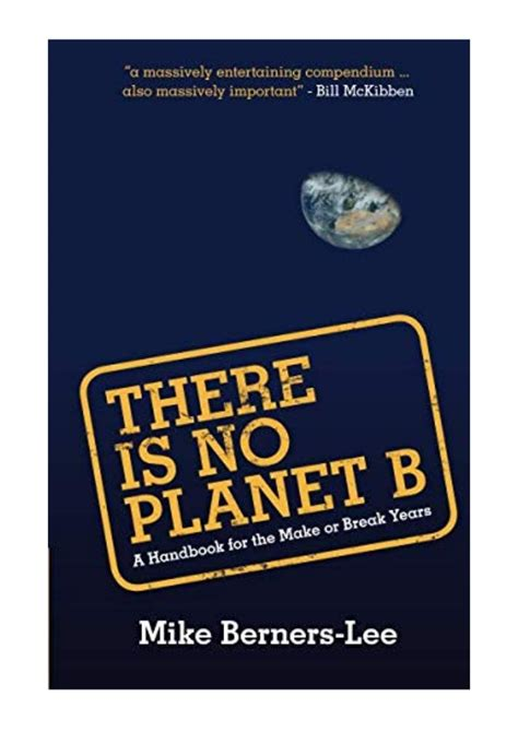 There Is No Planet B A Handbook For The Make Or Break Years