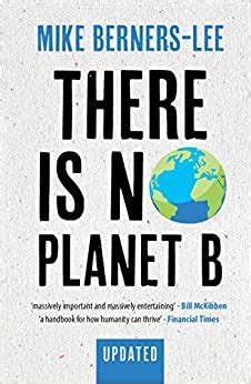 There Is No Planet B A Handbook For The Make Or Break Years English Edition