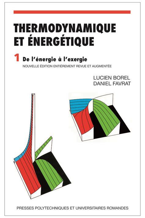 Thermodynamique et énergétique, volume 1