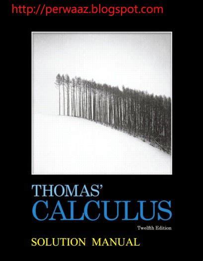 Thomas Calculus Twelfth Edition Solution Manual