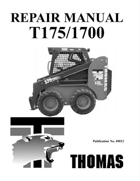 Thomas T175 T1700 Skid Steer Loader Service Repair Shop Manual