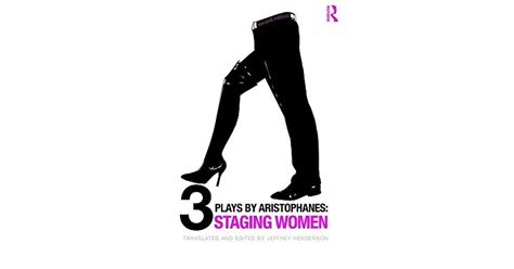 Three Plays By Aristophanes Staging