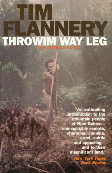 Throwim Way Leg An Adventure English Edition