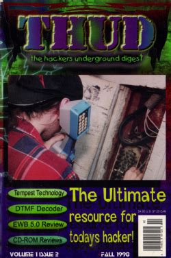 Thud, the Hackers Underground Digest, Volume 1 Issue 2, Fall, 1998
