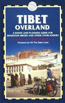 Tibet Overland: A Route and Planning Guide