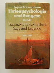 Tiefenpsychologie Und Exegese Band I Traum