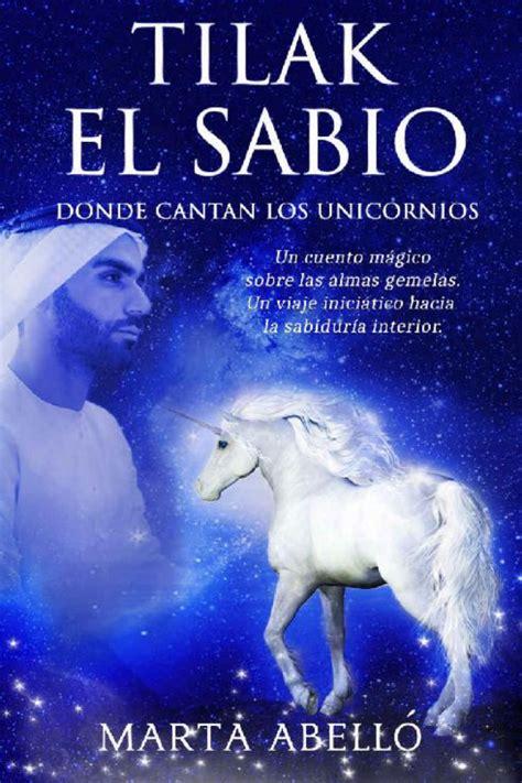 Tilak El Sabio Donde Cantan Los Unicornios