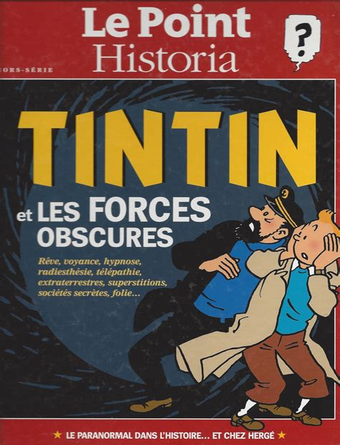 Tintin Et Les Forces Obscures Reve