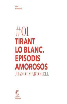 Tirant Lo Blanc Episodis Amorosos Classics Castellnou Catalan Edition