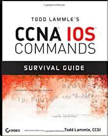 Todd Lammle Ccnp Ios Command Survival Guide