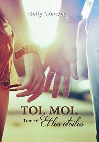 Toi Moi Et Les Etoiles Tome 6