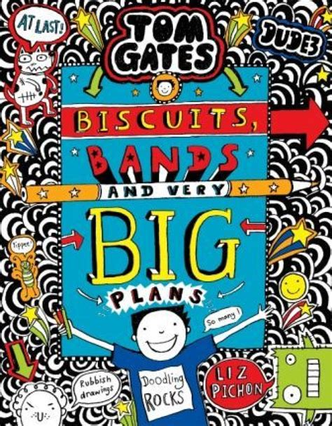 Tom Gates Biscuits Bands And Very Big Plans