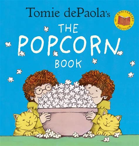 Tomie Depaola S The Popcorn Book 40th Anniversary Edition