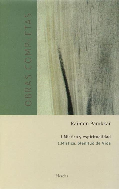 Tomo I: Mística y espiritualidad: Vol. 1: Mística, plenitud de Vida