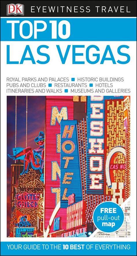 Top 10 Las Vegas (DK Eyewitness Travel Guide)