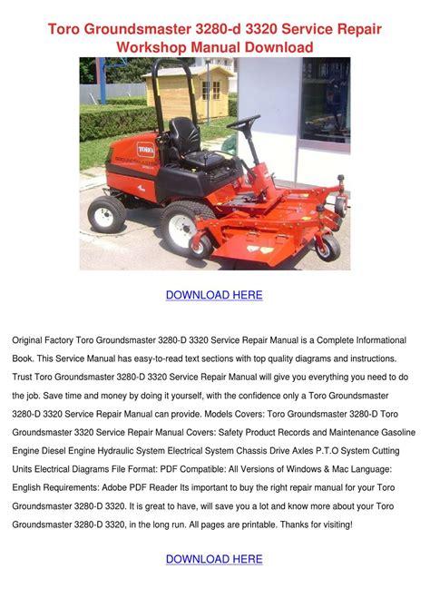 Toro Groundsmaster 3280d 332 Full Service Repair Manual