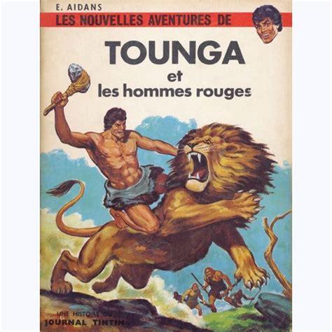 Tounga Et Les Hommes Rouges Tounga