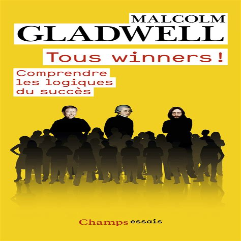 Tous Winners Comprendre Les Logiques Du Succes